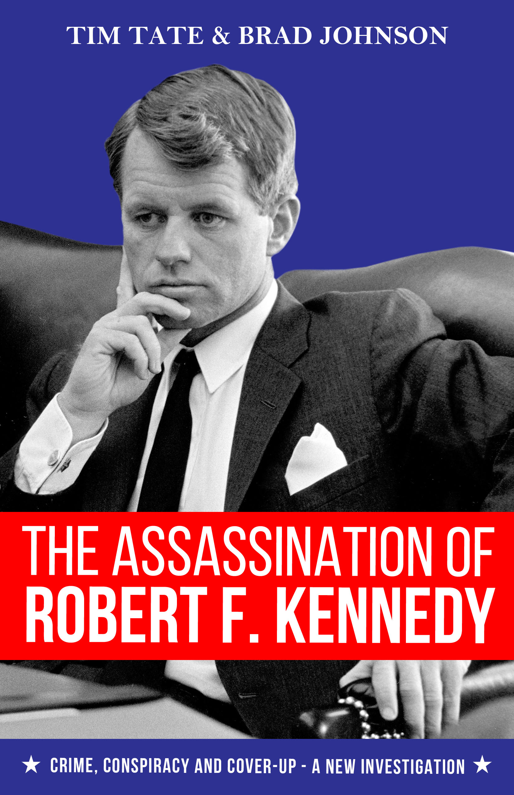The Assassination of Robert F. Kennedy Book Cover
