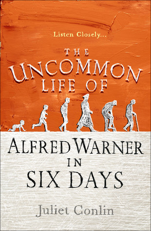 The Uncommon Life of Alfred Warner in Six Days Book Cover
