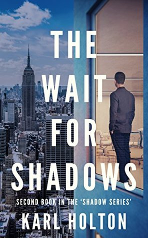 The Wait for Shadows Book Cover