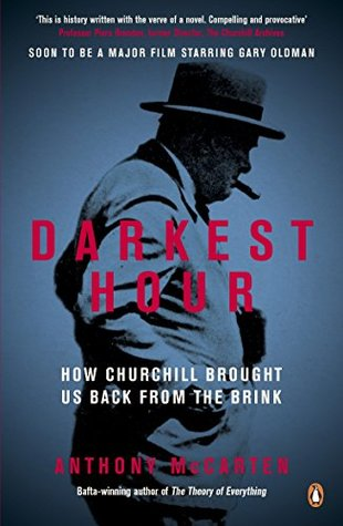 Darkest Hour: How Churchill Brought us Back from the Brink Book Cover