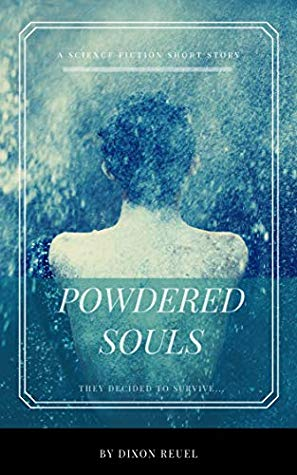 Powdered Souls, A Short Story: They Decided to Survive Book Cover