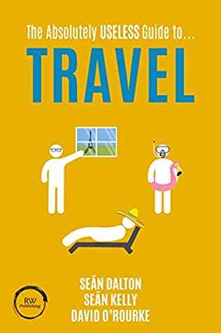 The Absolutely Useless Guide to… Travel Book Cover