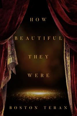 How Beautiful They Were Book Cover