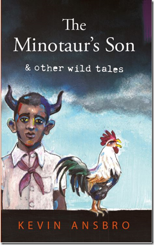 The Minotaur's Son: & Other Wild Tales Book Cover