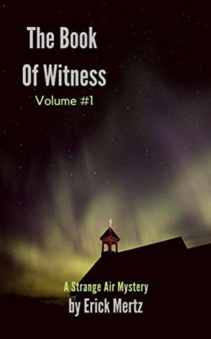 The Book Of Witness, Vol 1 Book Cover