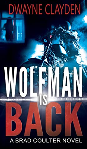 Wolfman is Back: A Brad Coulter Novel Book Cover