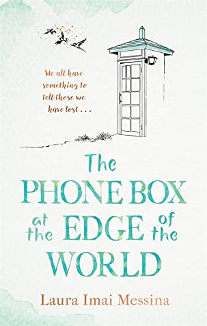 The Phone Box at the Edge of the World Book Cover