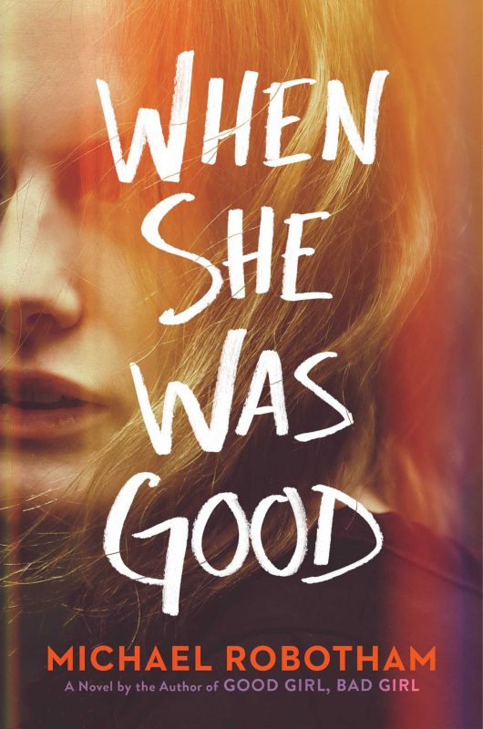 When She Was Good Book Cover