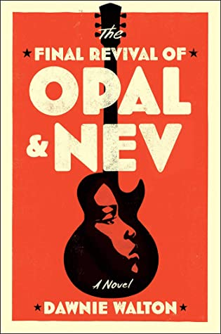 The Final Revival of Opal and Nev Book Cover
