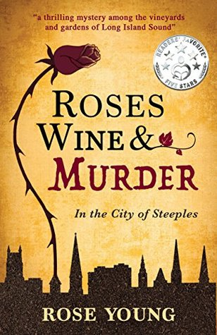 Roses, Wine and Murder Book Cover